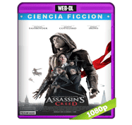 Assassin's Creed (2016) Web-DL 1080p Audio Dual Latino/Ingles 5.1