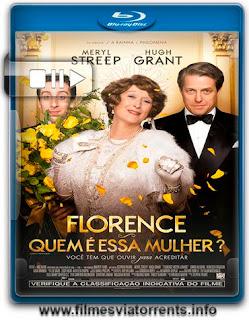Florence: Quem é Essa Mulher? Torrent - BluRay Rip 720p e 1080p Dual Áudio