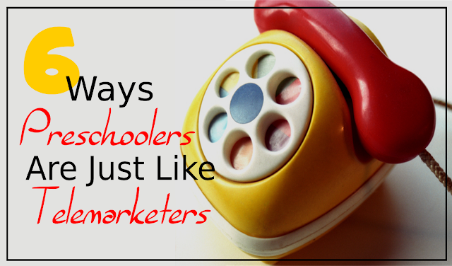 6 Ways Preschoolers Are Just Like Telemarketers --  One thing I never expected about mothering a preschooler is that it would give me flashbacks to the days I worked in a call center during college. Like how she won't take 'no' for an answer and always bugs me at mealtime...  {posted @ Unremarkable Files}