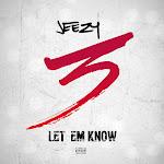 Jeezy - Let Em Know - Single Cover