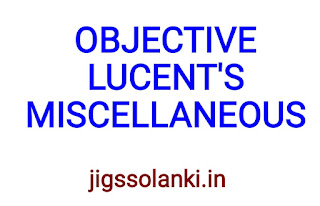 OBJECTIVE LUCENT'S:- MISCELLANEOUS NOTE