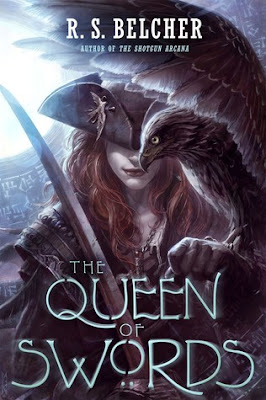 The Queen of Swords by R.S. Belcher giveaway dark fantasy steampunk horror weird western