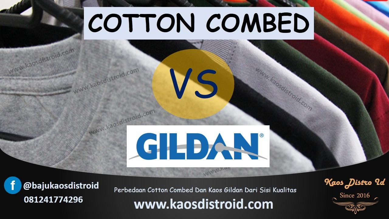 Perbedaan Cotton Combed Dan Gildan