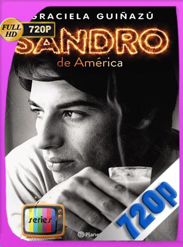 Sandro De América (2018)Temporada 1HD [720p] Latino [GoogleDrive] TeslavoHD