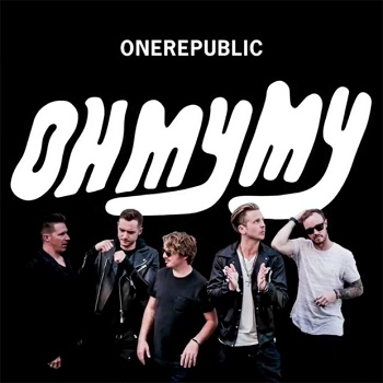Free Download Mp3 One Republic - Oh My My (2016) Full Album 320 Kbps