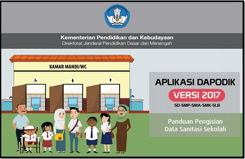 Panduan Pengisian Data Sanitasi Sekolah Di Aplikasi Dapodik 2017