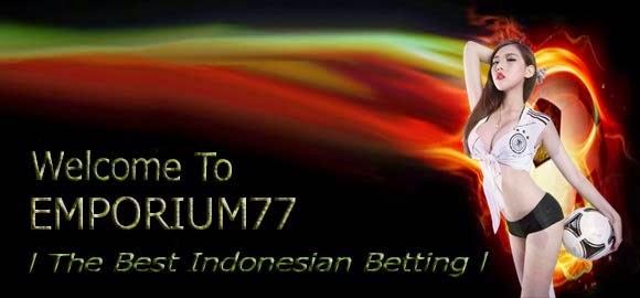 Emporium77.com Agen SBOBET IBCBET 368BET Casino 338A Bola Tangkas Togel SINGAPURA HONGKONG Online Indonesia Terpercaya