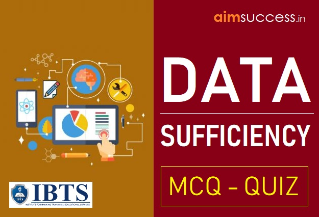 Data Sufficiency for IBPS PO/RRB Mains 2018: 01 Sep