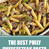 The Best Philly Cheesesteak Pasta