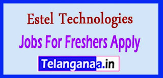 Estel Technologies Recruitment 2017 Recruitment Notification Jobs For Freshers Apply