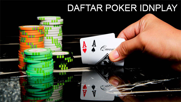 Poker Idnplay Daftar Poker Idnplay Agen Idn Poker Daftar Poker Idnplay Terpercaya Tiktok777