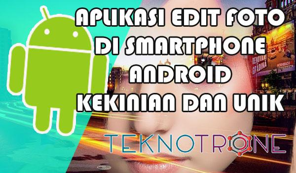 aplikasi android untuk edit foto