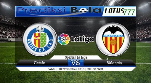 PREDIKSI Getafe vs Valencia 10 NOVEMBER 2018