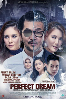 Download Film Indonesia Perfect Dream (2017) WEB DL