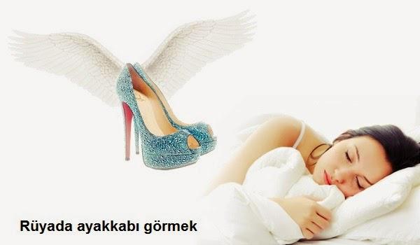 Rüyada ayakkabı görmek