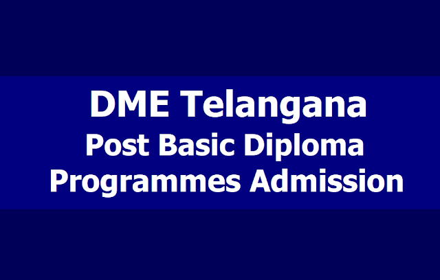 DME Telangana Post Basic Diploma Courses Admission 2019