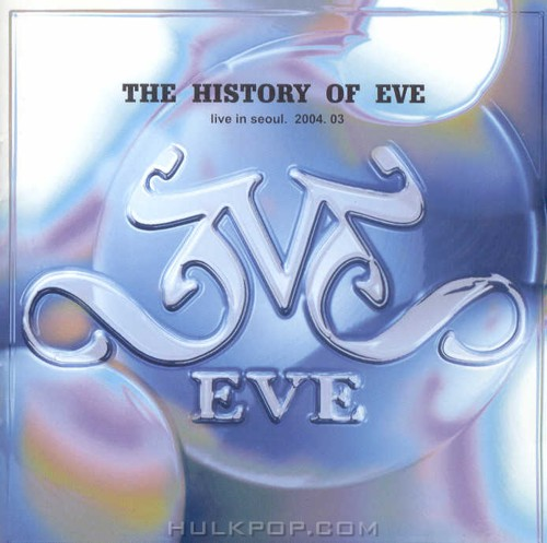 EVE – The History Of Eve (Live)