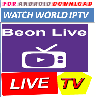 Download Android BeonLive5.0 IPTVPro LITE IPTV Television Apk -Watch Free Live Cable TV Channel-Android Update LiveTV Apk  Android APK Premium Cable Tv,Sports Channel,Movies Channel On Android.