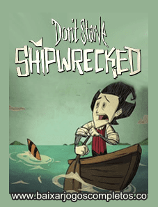 Don't Starve: Shipwrecked - PC (Download Completo em Torrent)