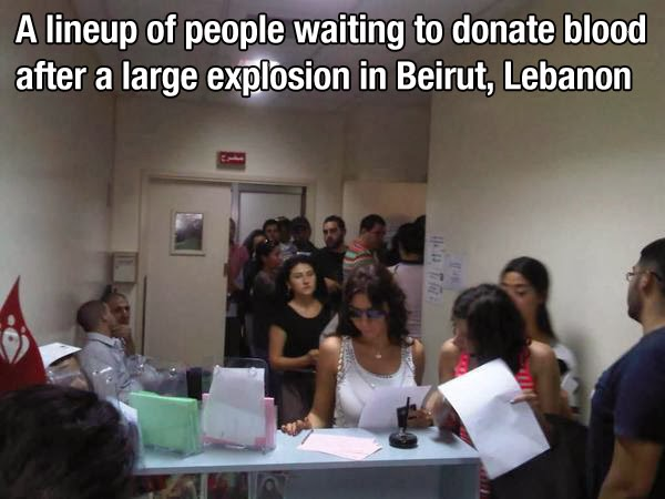 When these people waited in line for hours just to donate blood to those in need.