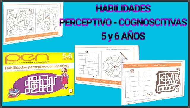 HABILIDADES PERCEPTIVO-COGNOSCITIVAS -5 Y 6 AÑOS