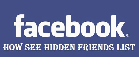 Cyber Technique: How to See Facebook Hidden Friends