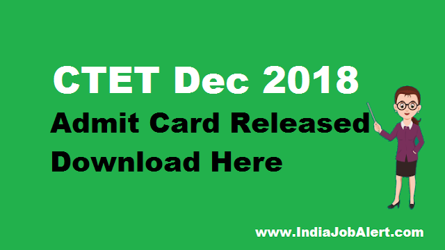 CTET Dec 2018 Admit Card Released || Download Here