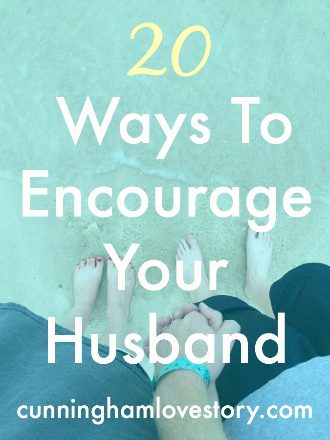 20_Ways_To_Encourage_Your_Husband