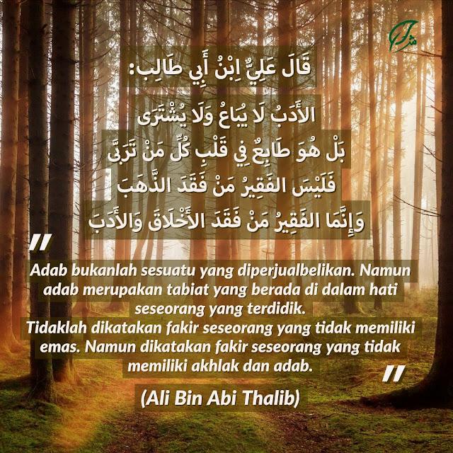 Faqir, Yang Tak Memiliki Akhlak dan Adab (Sayyidina Ali)
