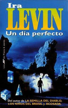 Un día perfecto - Ira Levin