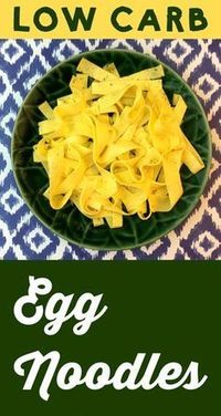 Low Carb Keto Egg Noodles