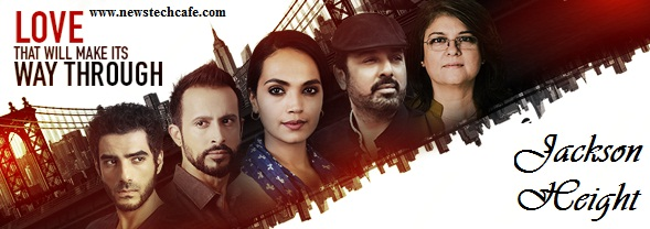 Jackson Heights new tv serial story, timings, TRP rating this week, actress, pics
