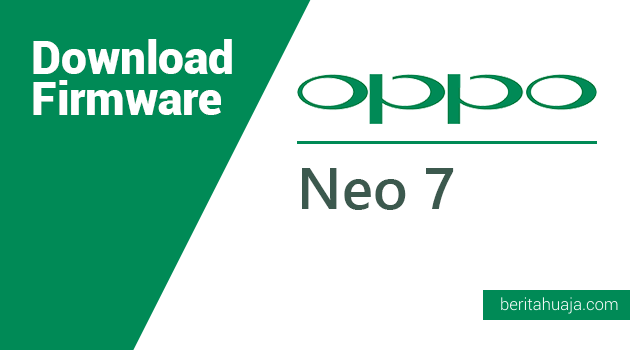 Download Firmware Oppo Neo 7 (A1603)