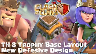 Desain Base Trophy TH 8 Clash Of Clans Terbaru