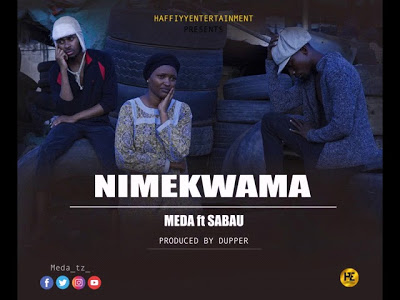 Download Audio | Meda ft Sabau - Nimekwama
