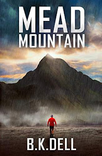 Mead Mountain - a Bestselling Christian Novel by B.K. Dell