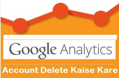 Google Analytics Account Delete Kaise Kare
