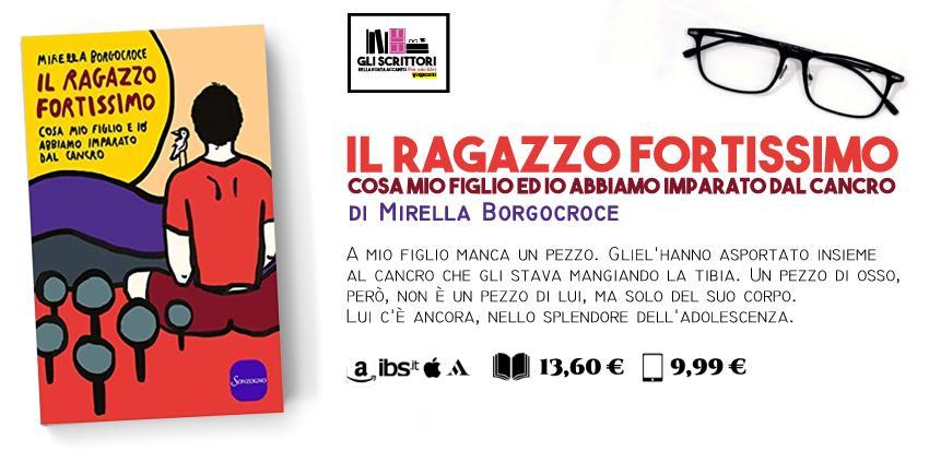 Il ragazzo fortissimo, il romanzo autobiografico di Mirella Borgocroce