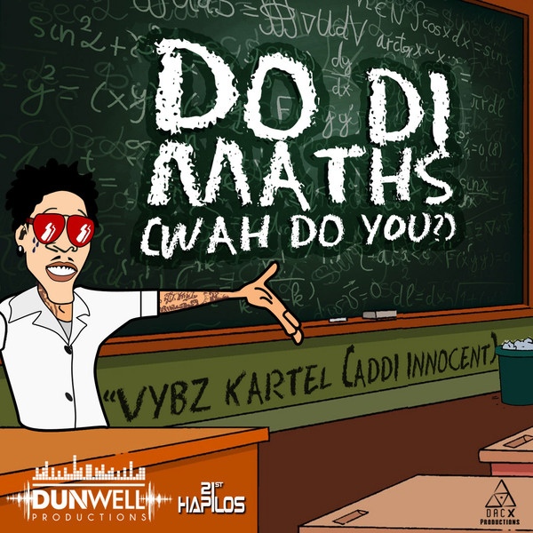 Vybz Kartel - Do Di Maths (Wah Do You) - Single Cover