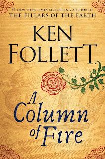 Review: A Column of Fire by Ken Follett