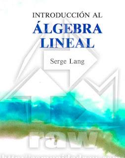 Introduccion al algebra lineal - serge lang - descargar gratis - geolibrospdf