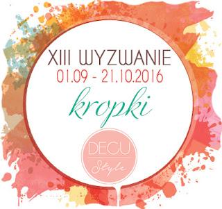 http://decustyle.blogspot.com/2016/09/xiii-wyzwanie-kropki.html#more