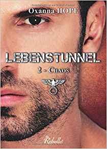 http://lesreinesdelanuit.blogspot.be/2017/09/lebenstunnel-t2-chaos-de-oxanna-hope.html