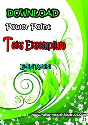 Download Power Point Materi Pengertian dan Ciri-Ciri Teks Eksemplum