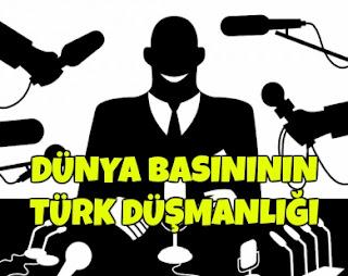 türk düşmanlığı, dünnya basını, türkiyede basın özgürlüğü, basın özgürşüğü, yaşam