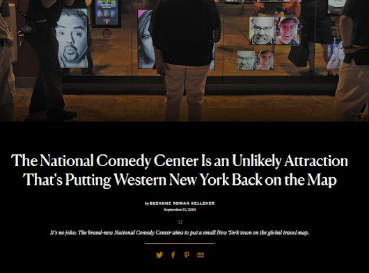 Conde Nast Traveler: The National Comedy Center Is an Unlikely Attraction That's Putting Western New York Back on the Map