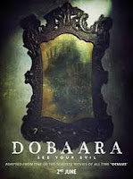 Dobaara: See Your Evil Mp3 Songs