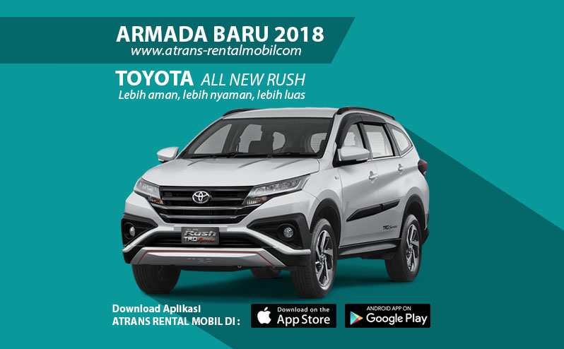 New Armada sewa mobil 2018 All New toyota rush