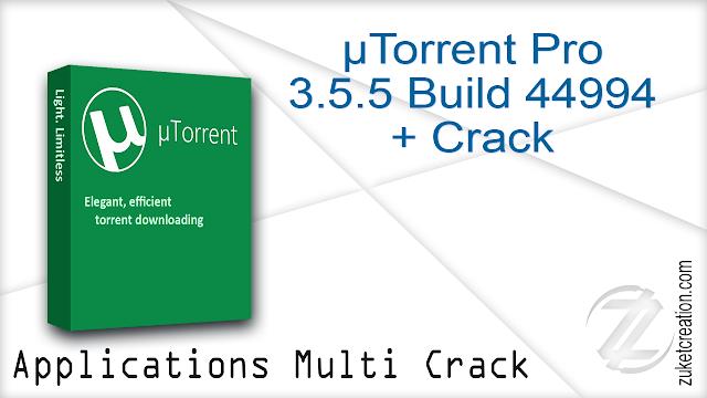 µTorrent Pro 3.5.5 Build 44994 + Crack