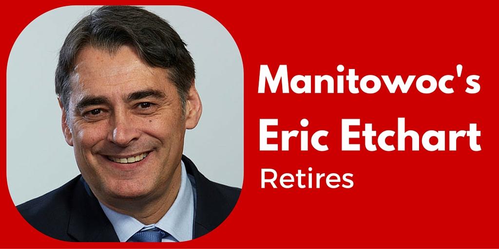 Manitowoc's Eric Etchart retires